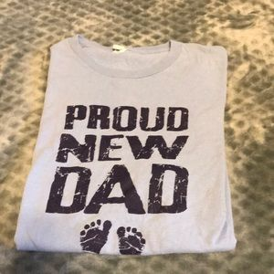 Other - Proud New Dad T- Shirt